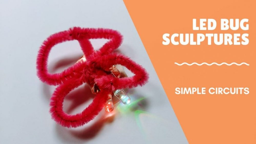 red led circuit bug sculpture kids simple circuit activity