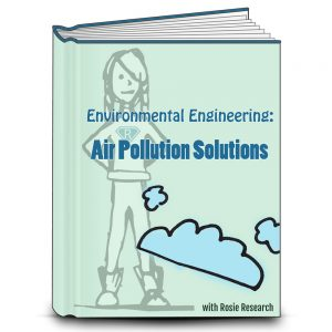 Light green lab book cover with the title Environmental Engineering: Air Pollution Solutions. Drawings of blue clouds and the Rosie Research science girl logo are present