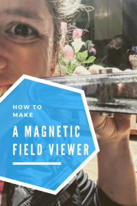 How to make a magnetic field viewer 1