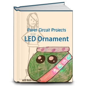 book cover with an image of a light up paper circuit ornament or snowglobe and the text Paper Circuit Projects, LED ornament