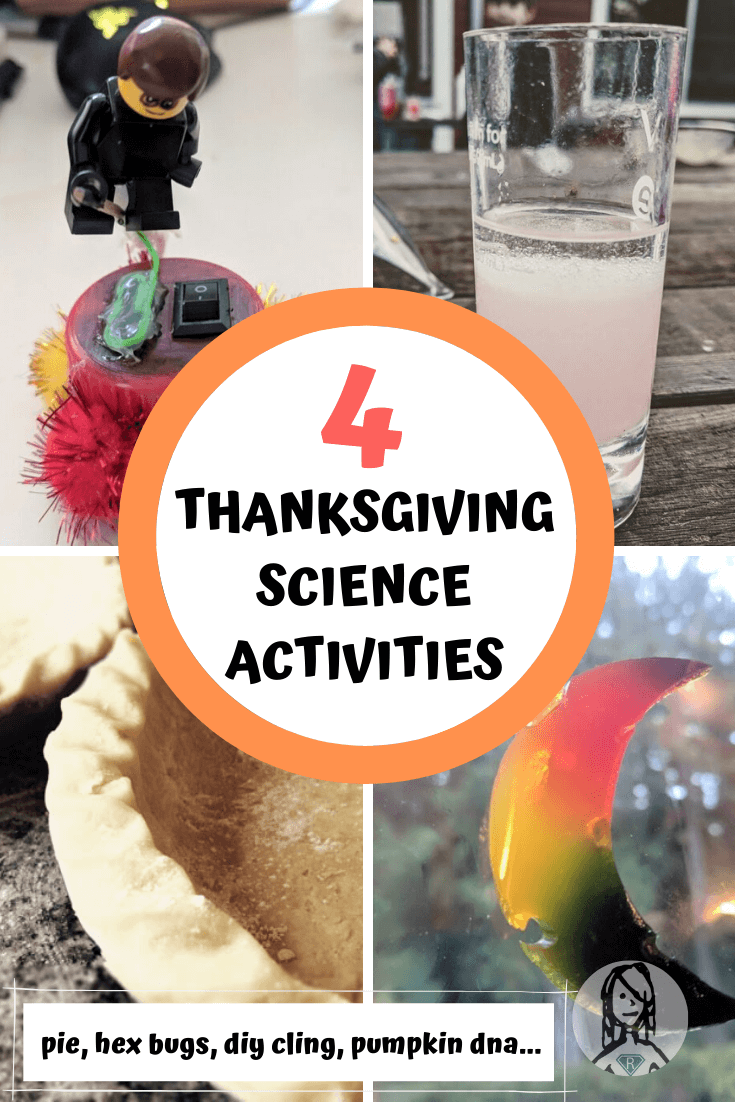4 thanksgiving science activities - perfect pumpkin pie, pumpkin dna, thanksgiving hexbots, diy window cling